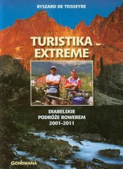 Turistika extreme Diabelskie podróże rowerem 2001-2011