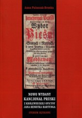 Nowo wydany kancjonał pruski z królewieckiej oficyny Jana Henryka Hartunga