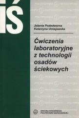 Ćwiczenia laboratoryjne z technologii osadów ściekowych