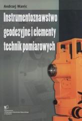 Instrumentoznawstwo geodezyjne i elementy technik pomiarowych