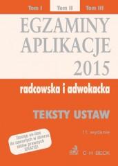 Egzaminy Aplikacje 2015 radcowska i adwokacka Tom 2