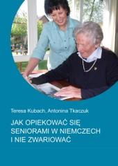Jak opiekować się seniorami w Niemczech i nie zwariować