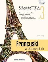 Francuski w tłumaczeniach Gramatyka Część 3