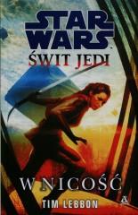 Star Wars Świt Jedi W nicość