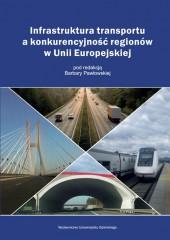 Infrastruktura transportu a konkurencyjność regionów w Unii Europejskiej