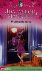 Ida wśród magnolii Tom 28 Wyrocznia nocy