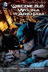 Wieczne zło - Wojna w Arkham