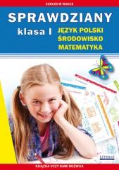 Sprawdziany Klasa I Język polski, środowisko, matematyka