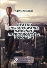 Ryzyko inwestowania na rynku nieruchomości w Polsce