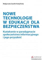 Nowe technologie w edukacji dla bezpieczeństwa