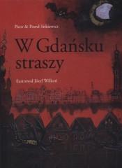 W Gdańsku straszy