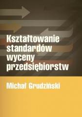 Kształtowanie standardów wyceny przedsiębiorstw