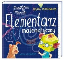 Poczytam ci mamo Elementarz matematyczny