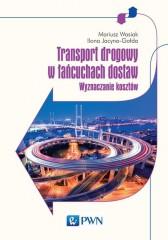 Transport drogowy w łańcuchach dostaw.