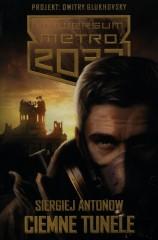 Uniwersum Metro 2033 Ciemne tunele
