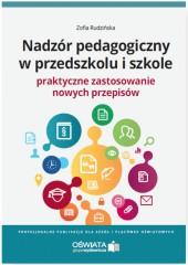 Nadzór pedagogiczny w przedszkolu i szkole Praktyczne zastosowanie nowych przepisów