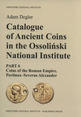 Catalogue of Ancient Coins in the Ossoliński National Institute