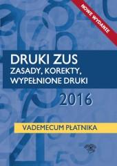 Druki ZUS 2016 Zasady korekty wypełnione druki Vademecum płatnika