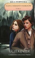Elen z krainy fiordów Tom 3 Uciekinier