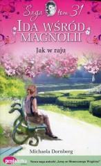 Ida wśród magnolii Tom 31 Jak w raju