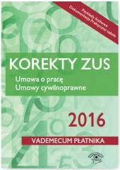 Korekty ZUS 2016 Umowa o pracę Umowy cywilnoprawne