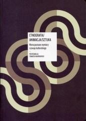 Etnografia/ Animacja/ Sztuka z płytą CD