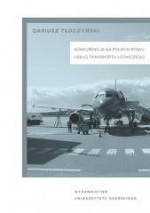 Konkurencja na polskim rynku transportu lotniczego
