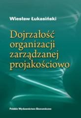 Dojrzałość organizacji zarządzanej jakościowo
