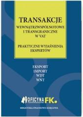 Transakcje wewnątrzwspólnotowe i transgraniczne w VAT