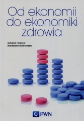 Od ekonomii do ekonomiki zdrowia