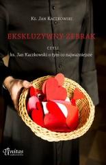 Ekskluzywny żebrak czyli ks. Jan Kaczkowski o tym co najważniejsze