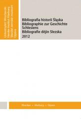 Bibliografia Historii Śląska 2012