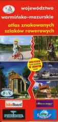 Atlas znakowanych szlaków rowerowych Województwo warmińsko-mazurskie