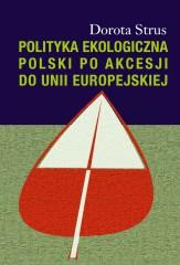 Polityka ekologiczna Polski po akcesji do Unii Europejskiej