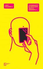 Technogadżet w magicznym świecie konsumpcji