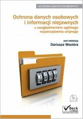 Ochrona danych osobowych i informacji niejawnych z uwzględnieniem ogólnego rozporządzenia unijnego