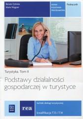Podstawy działalności gospodarczej w turystyce Turystyka Tom 2 Podręcznik