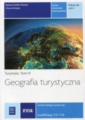 Geografia turystyczna Turystyka Tom 4 Podręcznik Część 1