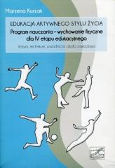 Edukacja aktywnego stylu życia: Program nauczania - wychowanie fizyczne dla IV etapu edukacyjnego