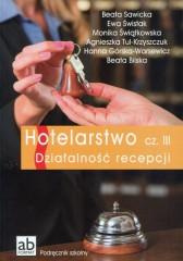 Hotelarstwo Część 3 Działalność recepcji Podręcznik