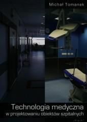 Technologia medyczna w projektowaniu obiektów szpitalnych