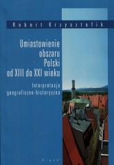 Umiastowienie obszaru Polski od XIII do XXI wieku
