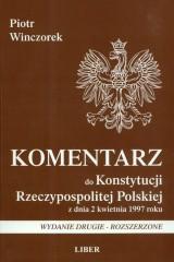 Komentarz do Konstytucji Rzeczypospolitej Polskiej z dnia 2 kwietnia 1997 roku