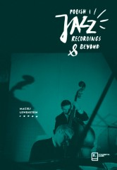 Polish Jazz Recordings & Beyond