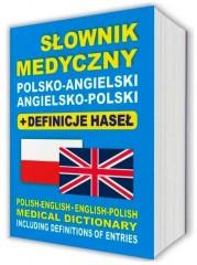 Słownik medyczny polsko-angielski • angielsko-polski + definicje haseł