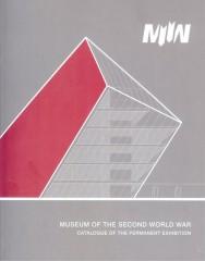 Muzeum II Wojny Światowej katalog wystawy głównej wersja angielska