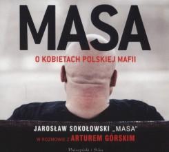 Masa o kobietach polskiej mafii