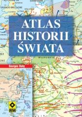 Atlas historii świata Od prehistorii do czasów współczesnych