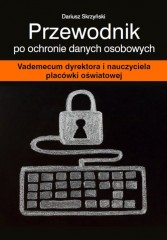 Przewodnik po ochronie danych osobowych