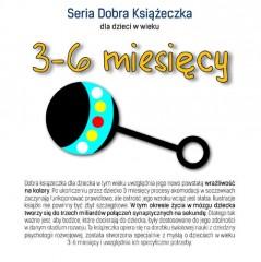 Seria Dobra Książeczka 3-6 miesięcy
